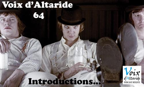 Les Voix d'Altaride vous parle des introductions en jdr